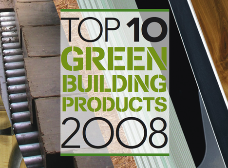 Sustainable Industries Top 10 Green Building Products
