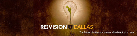 Re:Vision Dallas Design Charrette