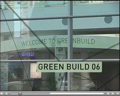 Greenbuild 2006 Video