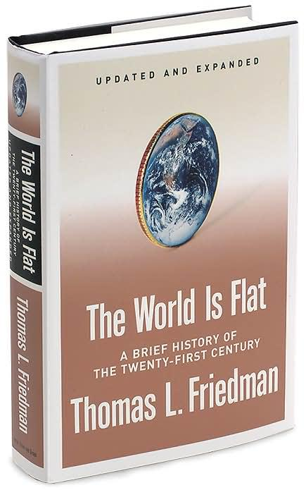 the transformations in the global society in the world is flat a book by thomas l friedman